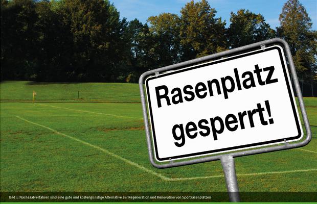 nachsaatverfahren_001_rasenplatz_gesperrt